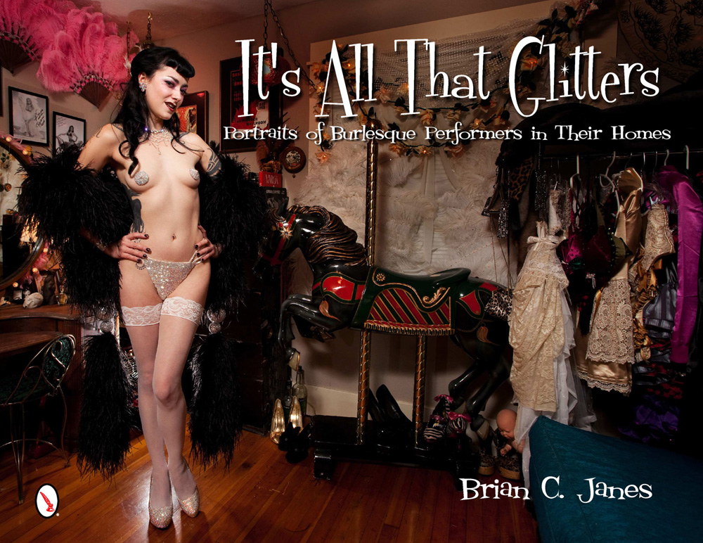 It's All That Glitters: Portraits of Burlesque Performers in Their Homes