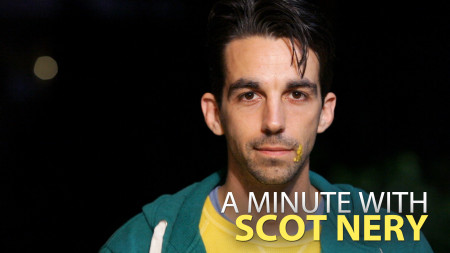 A Minute With Scot Nery