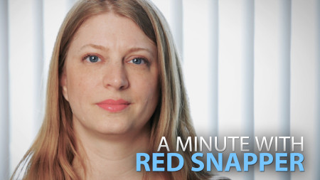 A Minute With Red Snapper