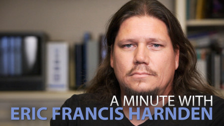 A Minute With Eric Francis Harnden