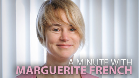 A Minute With Marguerite French