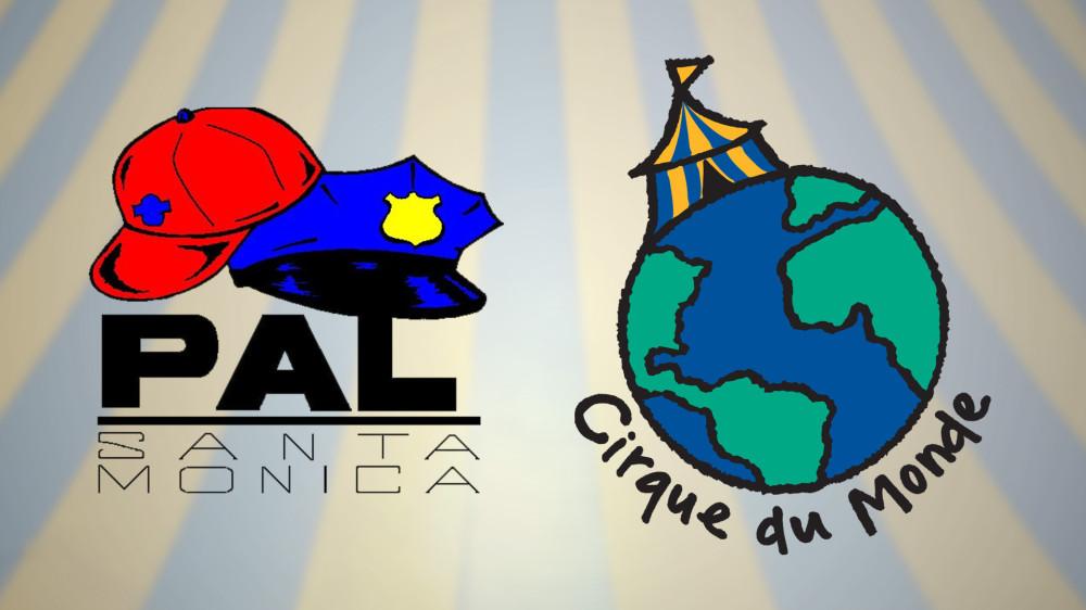 Cirque du Monde & Santa Monica PAL