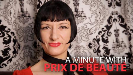 A Minute With Prix de Beaute