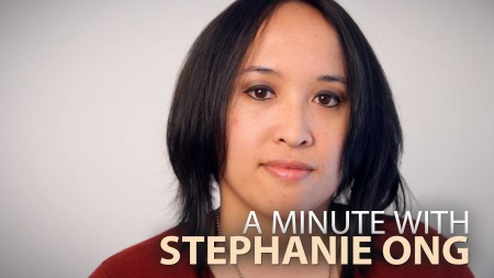 A Minute With Stephanie Ong