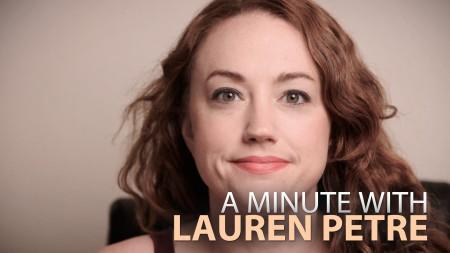 A Minute With Lauren Petre