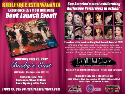 It's All That Glitters: Burlesque Extravaganza - July 26, 2012