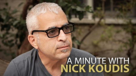 A Minute With Nick Koudis