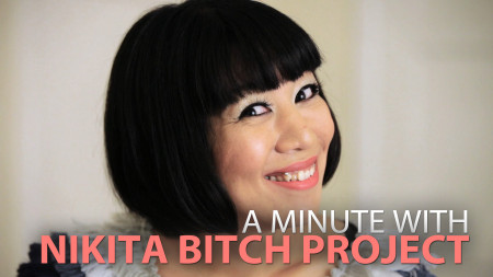 A Minute With Nikita Bitch Project
