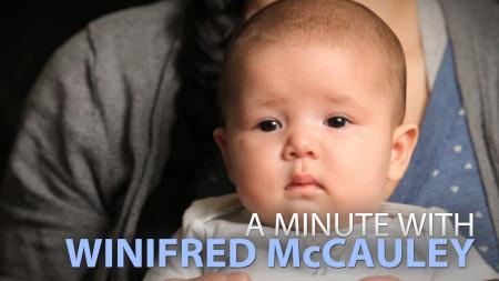 A Minute With Winifred McCauley