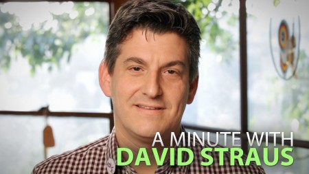 A Minute With David Straus